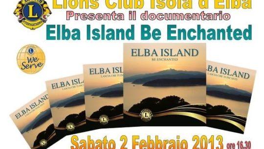"""""""Elba Island be enchanted"""", otto anni dopo i Lions elbani ripropongono il filmato come segno di positività"""